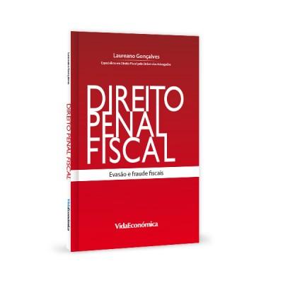 Direito Penal Fiscal - Evasão e fraude fiscais