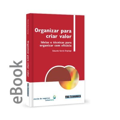 Ebook - Organizar para Criar Valor