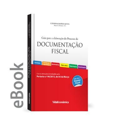 Ebook - Guia para a elaboração do Processo de Documentação Fiscal 2013