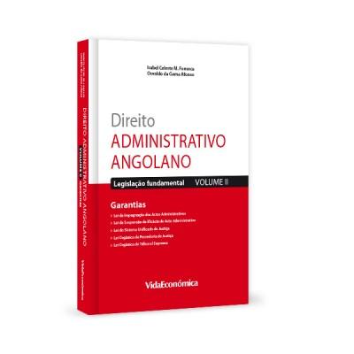 Direito Administrativo Angolano - Volume II - Garantias