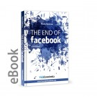 The end of facebook - as we know it