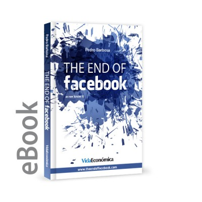 Ebook - The end of facebook - as we know it (English version)