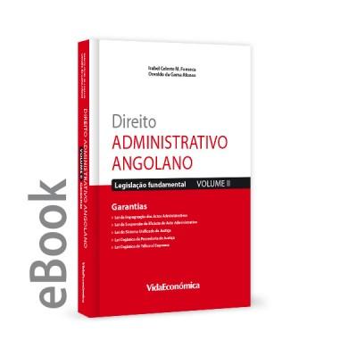 Ebook - Direito Administrativo Angolano - Vol II - Garantias