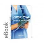 Ebook - Outsourcing no setor hospitalar