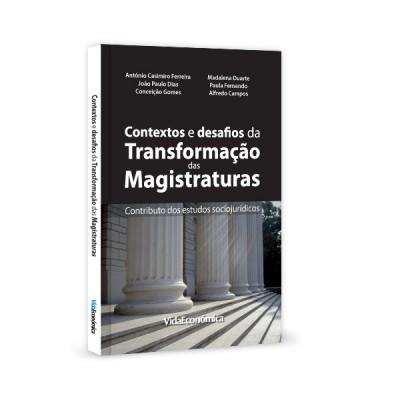 Contextos e desafios de transformação das magistraturas