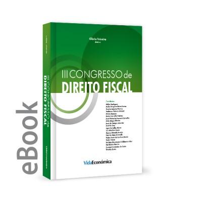 Ebook - III Congresso de Direito Fiscal