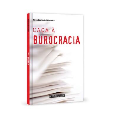 A Caça à Burocracia