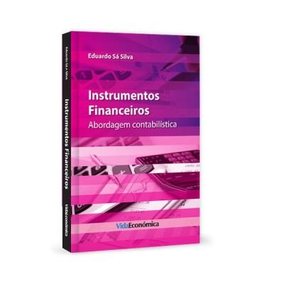 Instrumentos Financeiros - Abordagem contabilística