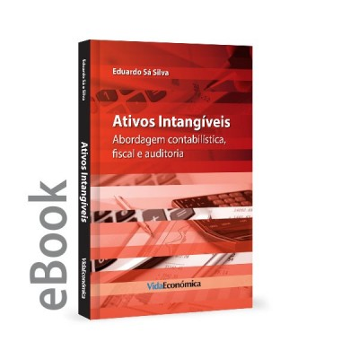 Ebook - Ativos Intangiveis - Abordagem contabilística, fiscal e auditoria