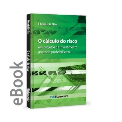 Ebook - O cálculo do risco em projetos de investimento