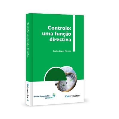 Controlo: Uma Função Directiva