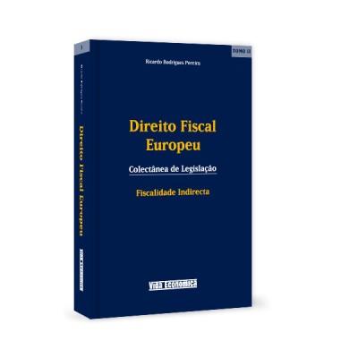 Direito Fiscal Europeu - Tomo II