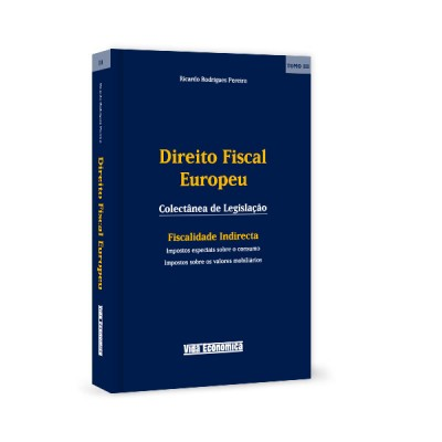 Direito Fiscal Europeu - Tomo III