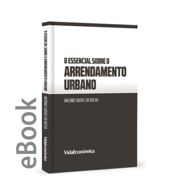 Ebook - O essencial sobre o Arrendamento Urbano