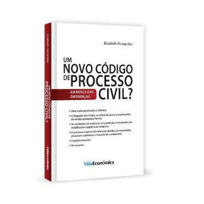 Um Novo Código de Processo Civil?