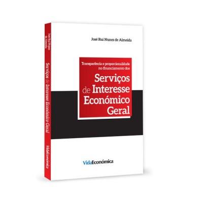 Transparência e proporcionalidade no Financiamento dos Serviços de Interesse Económico Geral