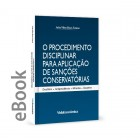 Ebook - O procedimento disciplinar para aplicação de Sanções Conservatórias