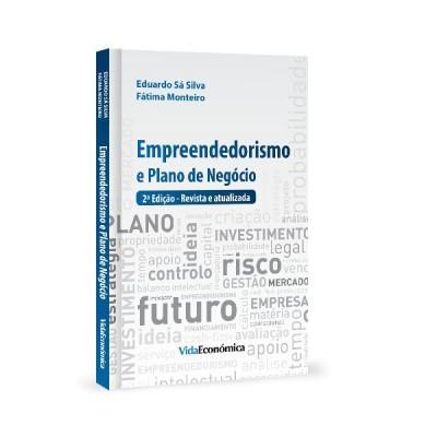 Empreendedorismo e Plano de Negócios - 2ª edição revista e atualizada