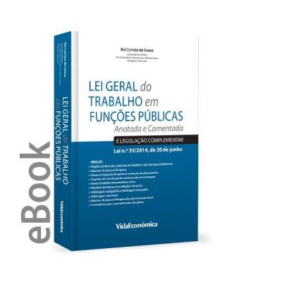 Ebook - Lei Geral do Trabalho em Funções Públicas - Anotada e Comentada