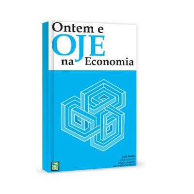 Ontem e OJE na economia
