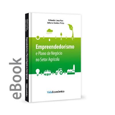 Ebook - Empreendedorismo e Plano de Negócio no Setor Agrícola