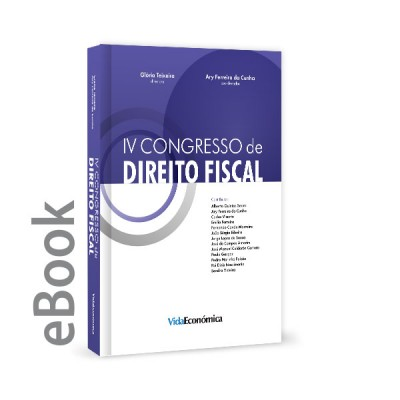 Ebook - IV Congresso de Direito Fiscal