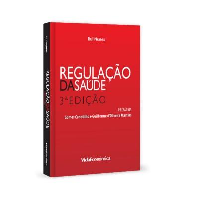 Regulação da Saúde 3ª Edição (revista)