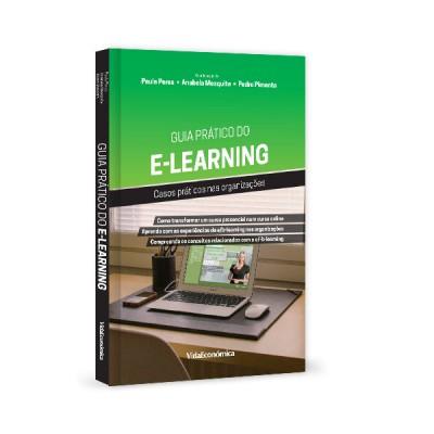 Guia Prático do E-Learning -  Casos práticos nas organizações
