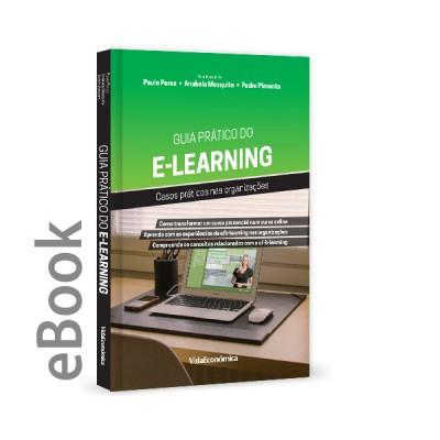 Ebook - Guia Prático do E-Learning -  Casos práticos nas organizações