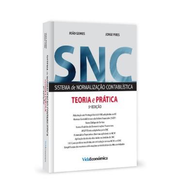 Sistema de Normalização Contabilistica Teoria e Prática - 5ª edição