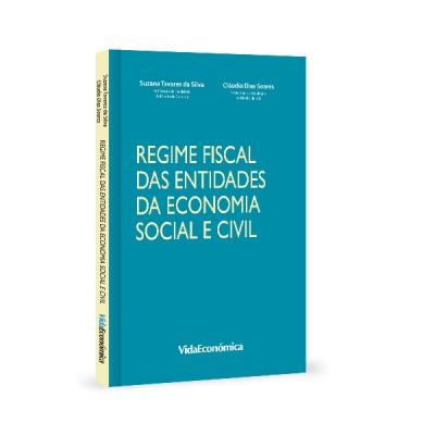 O Regime Fiscal das Entidades da Economia Social e Civil