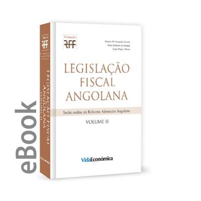 Ebook - Legislação Fiscal Angolana Volume II - Regime Aduaneiro