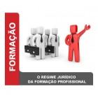 O regime jurídico da formação profissional - Lisboa