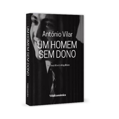 António Vilar Um Homem Sem Dono
