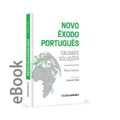 Ebook - Novo Êxodo Português - Causas e Soluções