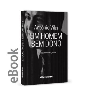 Ebook - António Vilar Um Homem Sem Dono
