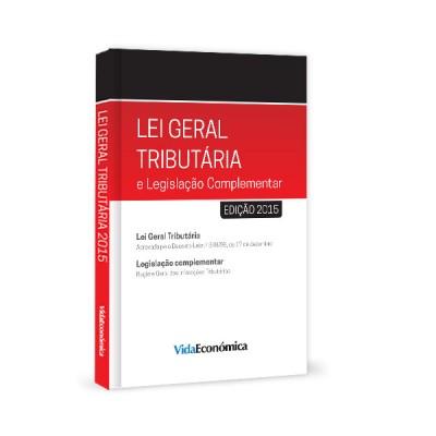 Lei Geral Tributária e Legislação Complementar 2015