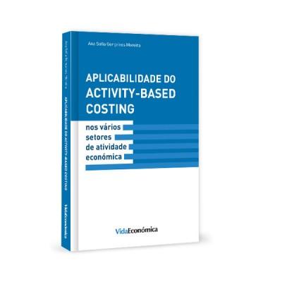 Aplicabilidade do Activity - Based Costing nos vários setores de atividade económica