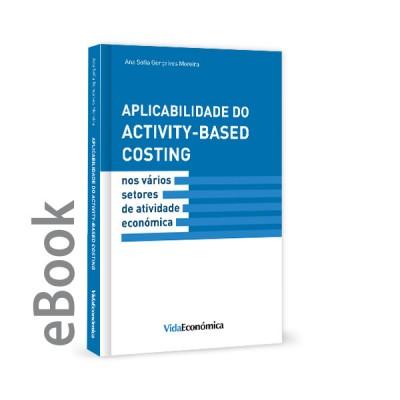 Ebook - Aplicabilidade do Activity - Based Costing nos vários setores de atividade económica