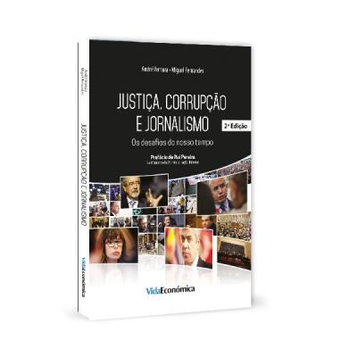 Justiça, corrupção e jornalismo - Os desafios do nosso tempo 2ª edição