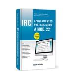 IRC Apontamentos práticos sobre a MOD. 22 Período de tributação 2015