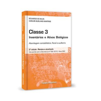 CLASSE 3 - Inventários e ativos biológicos Abordagem contabilística, fiscal e auditoria 2ª Edição