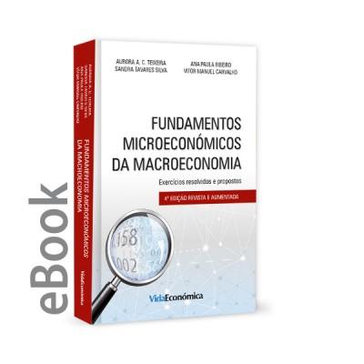 Ebook - Fundamentos Microeconómicos da Macroeconomia 4ª Edição