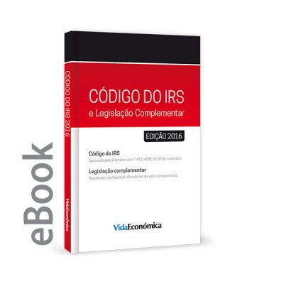 Ebook - Codigo do IRS - 2016 Legislação Complementar