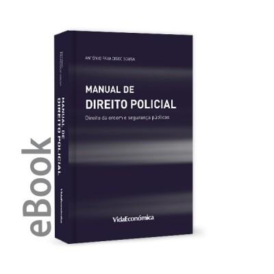 Ebook - Manual de Direito Policial - Direito da ordem e segurança públicas