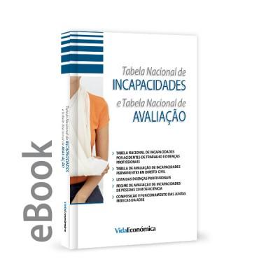 Ebook -Tabela Nacional de Incapacidades e Tabela Nacional de Avaliação