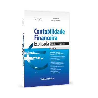 Contabilidade Financeira Explicada - Manual Prático - 2ª edição