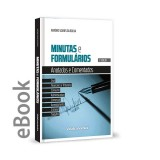 Ebook - Minutas e Formulários Anotados e Comentados 3 ª Edição