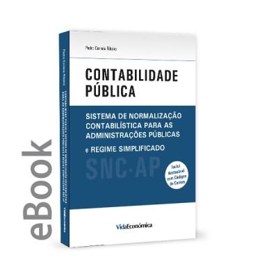 Ebook - Contabilidade Pública - Sistema de Normalização Contabilística para as Administrações Públicas e Regime Simplificado