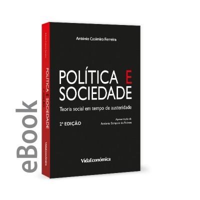 Ebook - Politica e Sociedade -Teoria social em tempo de austeridade 2ª Edição